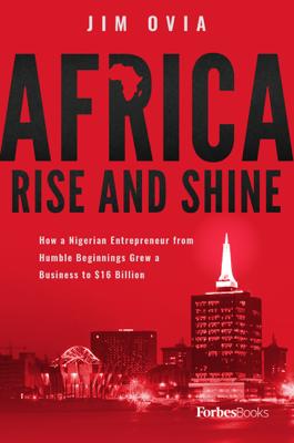 Africa Rise And Shine - Jim Ovia book