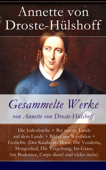 Gesammelte Werke von Annette von Droste-Hülshoff - Vollständige Ausgaben