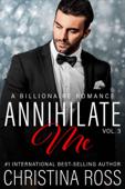 Annihilate Me, Vol. 3
