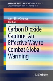 Carbon Dioxide Capture An Effective Way To Combat Global Warming