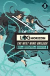 Log Horizon The West Wind Brigade Vol 8