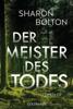 Sharon Bolton - Der Meister des Todes artwork