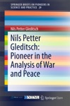 Nils Petter Gleditsch Pioneer In The Analysis Of War And Peace