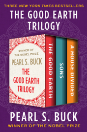 The Good Earth Trilogy book