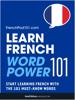 Innovative Language Learning, LLC - Learn French - Word Power 101 artwork