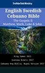English Swedish Cebuano Bible - The Gospels II - Matthew Mark Luke  John