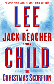 The Christmas Scorpion: A Jack Reacher Story book