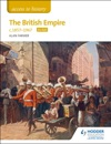 Access To History The British Empire C1857-1967 For AQA