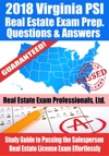 2018 Virginia PSI Real Estate Exam Prep Questions Answers  Explanations Study Guide To Passing The Salesperson Real Estate License Exam Effortlessly