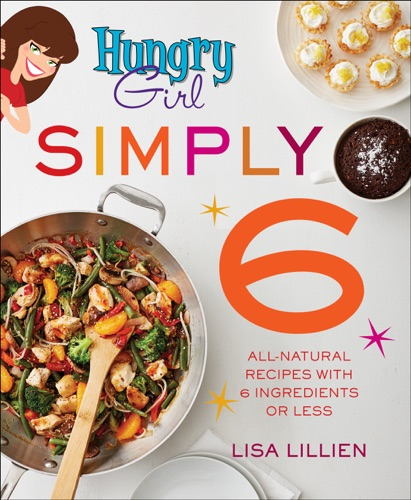 Lisa Lillien - Hungry Girl Simply 6