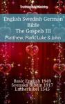 English Swedish German Bible - The Gospels III - Matthew Mark Luke  John