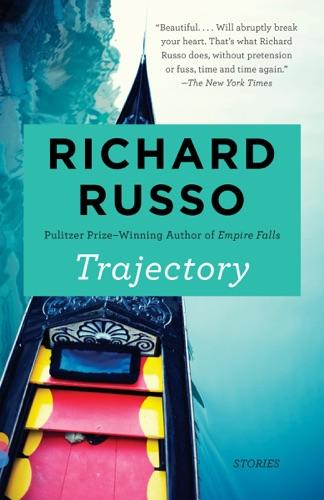 Richard Russo - Trajectory