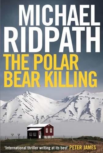 Michael Ridpath - The Polar Bear Killing