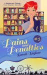 Pains And Penalties A Geeks And Things Cozy Mystery Novella 1