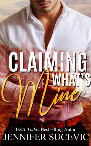 Jennifer Sucevic - Claiming What's Mine