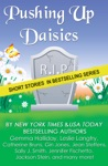 Pushing Up Daisies A Short Story Collection