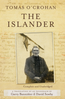 Tomás O'Crohan, Gary Bannister & David Sowby - The Islander. Complete and Unabridged A translation of An tOileánach artwork