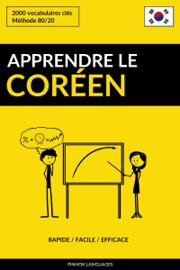 Apprendre le coréen: Rapide / Facile / Efficace: 2000 vocabulaires clés