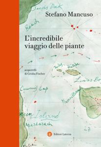 L'incredibile viaggio delle piante Libro Cover