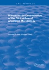Manual For The Determination Of The Clinical Role Of Anaerobic Microbiology