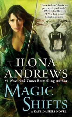 Ilona Andrews - Magic Shifts