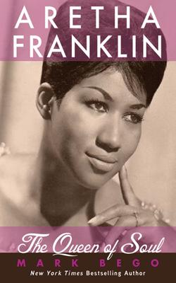 Aretha Franklin - Mark Bego book