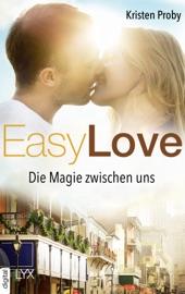 Easy Love - Die Magie zwischen uns PDF Download