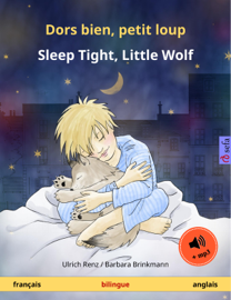 Dors bien, petit loup – Sleep Tight, Little Wolf (français – anglais)