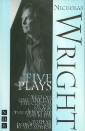 NICHOLAS WRIGHT: FIVE PLAYS (NHB MODERN PLAYS)