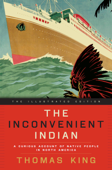 The Inconvenient Indian Illustrated