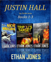 Justin Hall Spy Thriller Series - Books 1-3 ebook Download