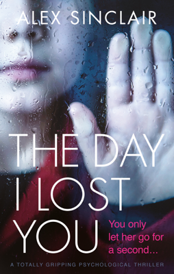 Alex Sinclair - The Day I Lost You book
