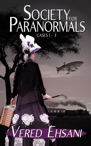 Society for Paranormals (Boxed set) - Vered Ehsani - Vered Ehsani