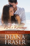 The PAs Revenge Book 2 The Mackenzies--Dallas