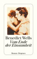 Benedict Wells - Vom Ende der Einsamkeit artwork