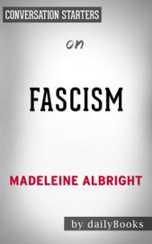 Fasciscm: A Warning by Madeleine Albright: Conversation Starters book