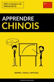 Apprendre le chinois: Rapide / Facile / Efficace: 2000 vocabulaires clés
