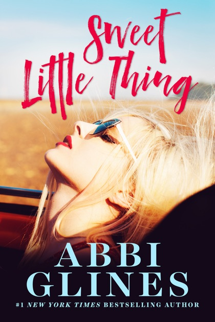 Sweet little thing by abbi glines on ibooks ccuart Image collections