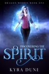 Discovering The Spirit