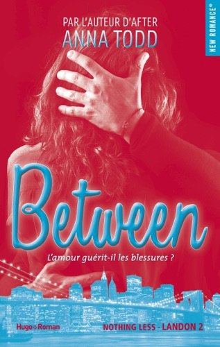 Anna Todd - Between - tome 2 - Extrait offert -