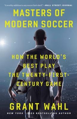 Masters of Modern Soccer