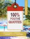 100 Positive Quotes