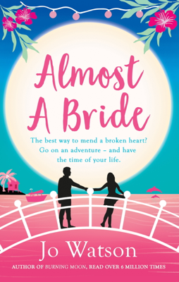 Jo Watson - Almost a Bride book