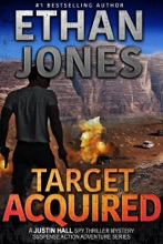 Target Acquired: A Justin Hall Spy Thriller