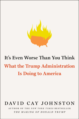 It's Even Worse Than You Think - David Cay Johnston book