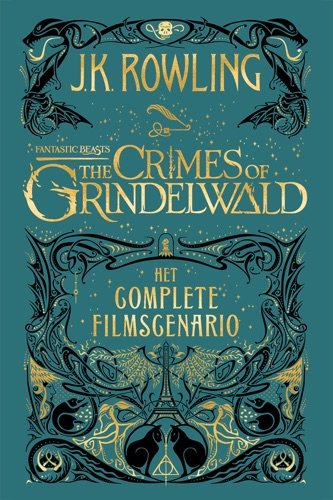 J.K. Rowling & Wiebe Buddingh' - Fantastic Beasts: The Crimes of Grindelwald