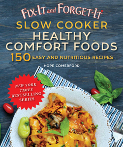 Fix-It and Forget-It Slow Cooker Comfort Foods Book Cover