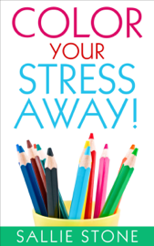 Color Your Stress Away! book