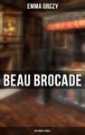 Beau Brocade Historical Novel