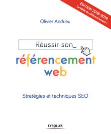 Réussir son référencement web - Edition 2018-2019